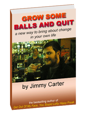Grow Some Balls And Quit, the book