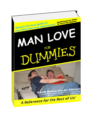 Man Love For Dummies, the book