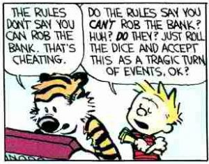Calvin and Hobbes demonstrate exactly what's wrong with Monopoly, by demonstrating exactly what's wrong with Monopoly players. Click for the full comic.