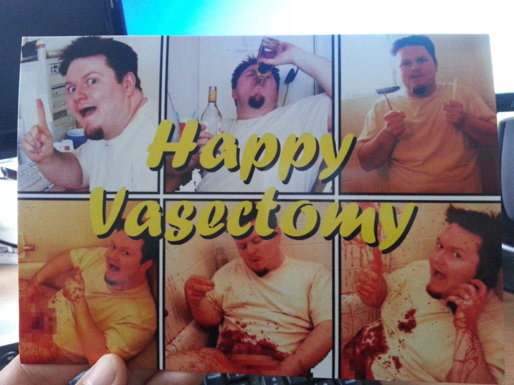 """""""Happy Vasectomy"""" card from Liz and Simon"""