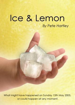 Ice and Lemon, by Pete Hartley