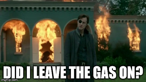 Walking Dead: Did I leave the gas on?