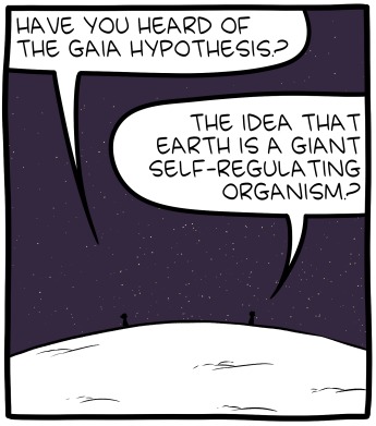 SMBC: Gaia Hypothesis