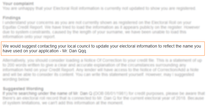 Equifax suggest that I change my name ON THE ELECTORAL ROLL to match my credit report, rather than the other way around.