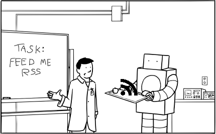 "LABS comic adapted to show The Robot literally ""feeding"" RSS"