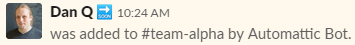 """Automattic Bot"" brings me into my team-to-be's Slack channel."