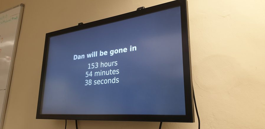 "Screen showing: ""Dan will be gone in 153 hours, 54 minutes, 38 seconds."""