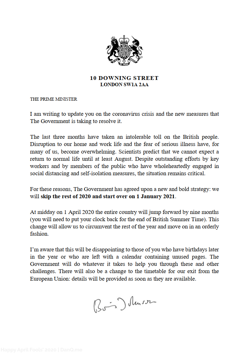 (Fake) letter from Boris Johnson stating that the government's new policy is just to write-off 2020 and carry on from 2021, after the coronavirus crisis has passed.