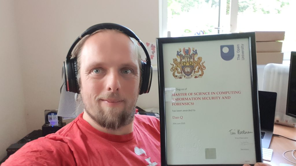 Dan with his Masters Degree certificate (Master of Science in Computing: Information Security and Forensics)