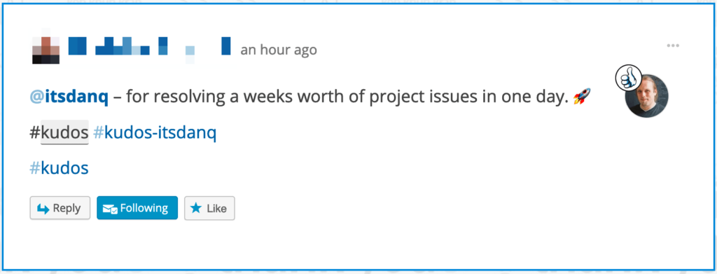 "Kudos to Dan ""for resolving a weeks worth of project issues in one day""."