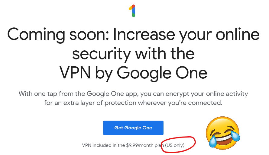 "Google One VPN announcement, featuring the words ""US Only"""