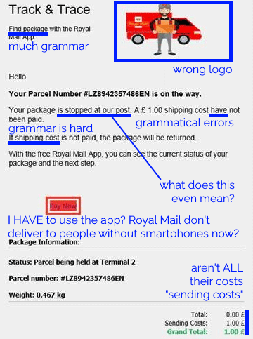 """A """"Royal Mail"""" scam message that's full of little errors that make it unlike a legitimate one."""